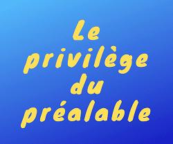 privilège du préalable